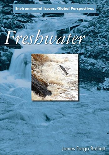 9780765682307: Freshwater: Environmental Issues, Global Perspectives