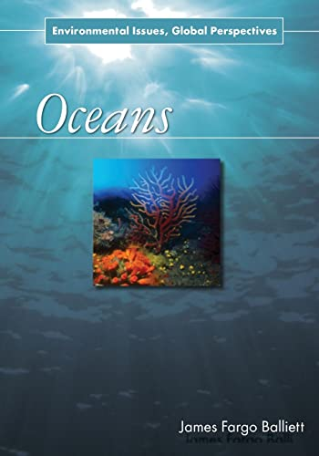 9780765682345: Oceans: Environmental Issues, Global Perspectives