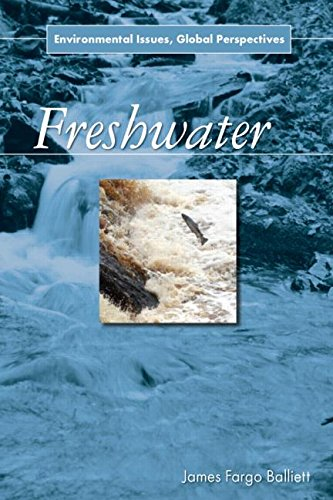 9780765682352: Freshwater: Environmental Issues, Global Perspectives