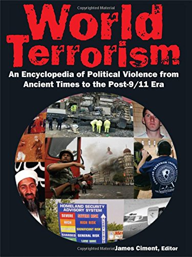 9780765682840: World Terrorism: An Encyclopedia of Political Violence from Ancient Times to the Post-9/11 Era