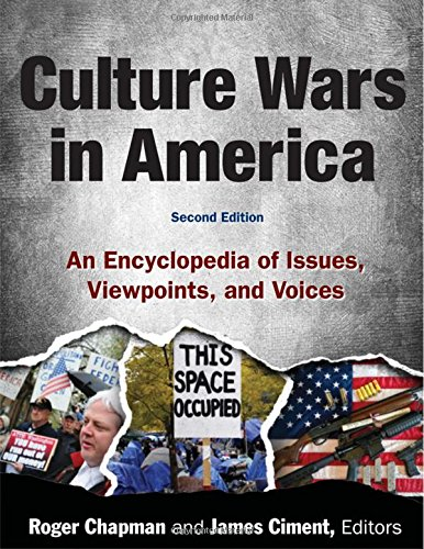 Culture Wars: An Encyclopedia of Issues, Viewpoints, and Voices: Chapman, Roger