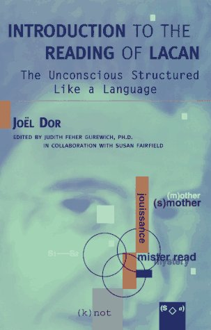 9780765700209: Introduction to the Reading of Lacan: The Unconscious Structured Like a Language (The Lacanian Clinical Field)