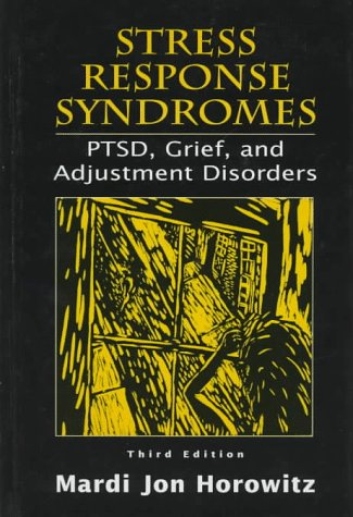 9780765700254: Stress Response Syndromes: PTSD, Grief and Adjustment Disorders
