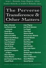 9780765700711: The perverse transference and other matters: essays in honor of R. Horacio Etchegoyen