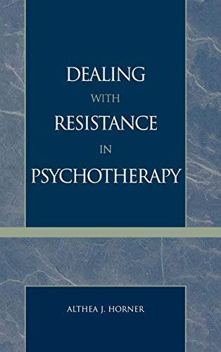 9780765700773: Dealing with Resistance in Psychotherapy