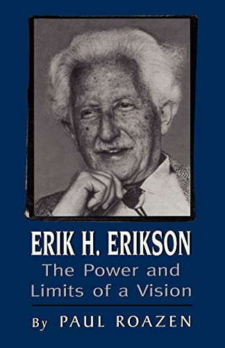 9780765700940: Erik H Erickson: The Power and Limits of a Vision (The Master Work Series)