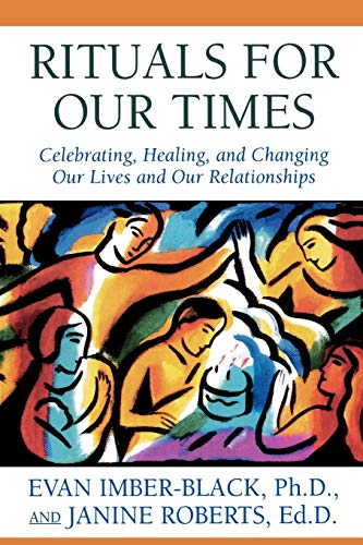 9780765701565: Rituals for Our Times: Celebrating, Healing, and Changing Our Lives and Our Relationships (Master Work Series)