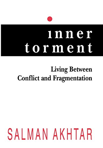 9780765701596: Inner Torment: Living Between Conflict and Fragmentation