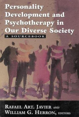 Personality Development and Psychotherapy in our Diverse Society: A Sourcebook: JAVIER, Rafael Art ...