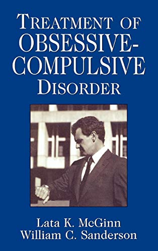 Treatment of Obsessive Compulsive Disorder (Clinical Application of Evidence-Based Psychotherapy): ...