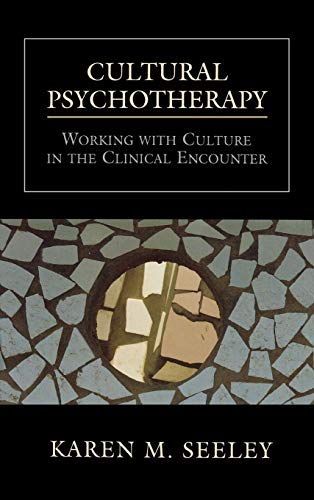 9780765702241: Cultural Psychotherapy: Working With Culture in the Clinical Encounter