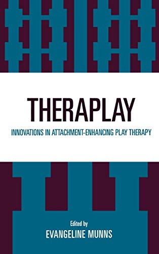 9780765702272: Theraplay: Innovations in Attachment-Enhancing Play Therapy