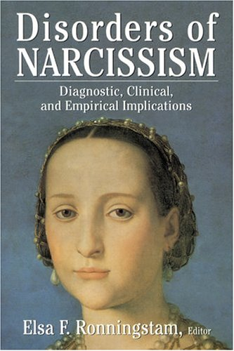 9780765702593: Disorders of Narcissism: Diagnostic, Clinical, and Empirical Implications