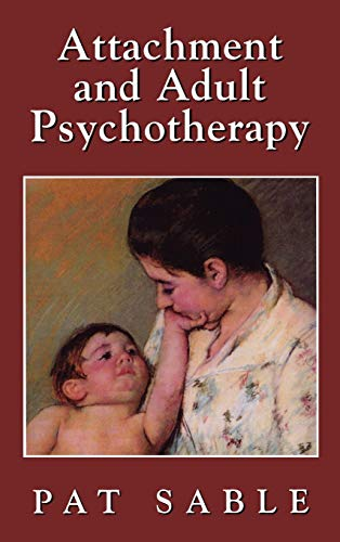 9780765702845: Attachment and Adult Psychotherapy