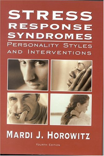 9780765703132: Stress Response Syndromes: Personality Styles and Interventions