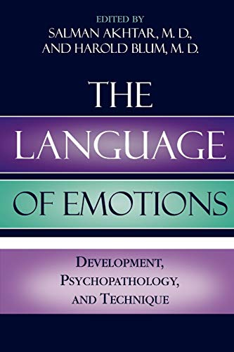 9780765703286: The Language of Emotions: Developmental, Psychopathology, and Technique (Margaret S. Mahler)