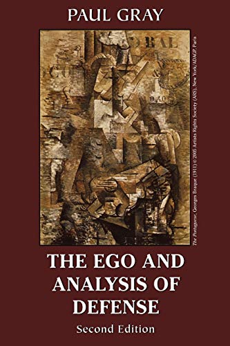 The Ego and Analysis of Defense: Gray, Paul