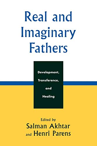 Real and Imaginary Fathers: Salman Akhtar (editor),