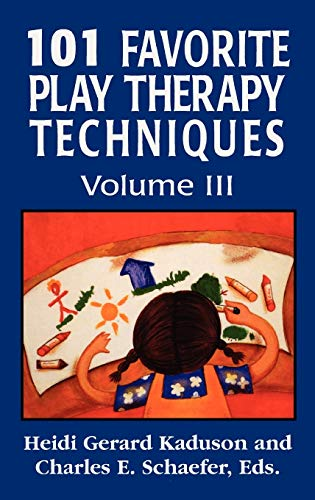 9780765703682: 101 Favorite Play Therapy Techniques (Child Therapy (Jason Aronson)) (Volume 3)