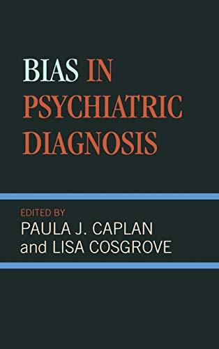 9780765703750: Bias in Psychiatric Diagnosis