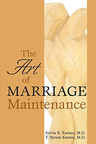 9780765703774: The Art of Marriage Maintenance