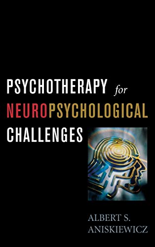 9780765703897: Psychotherapy for Neuropsychological Challenges