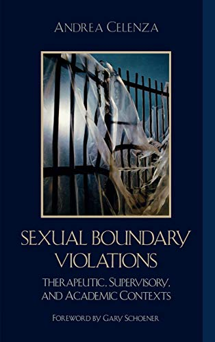 9780765704719: Sexual Boundary Violations: Therapeutic, Supervisory, and Academic Contexts