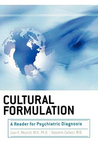 Cultural Formulation: A Reader for Psychiatric Diagnosis: Mezzich, Juan E.