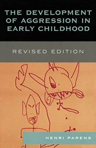 9780765705105: The Development of Aggression in Early Childhood