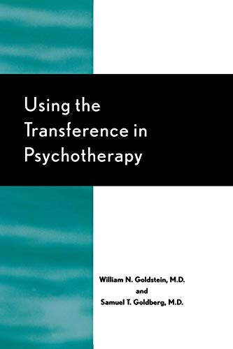 9780765705112: Using the Transference in Psychotherapy