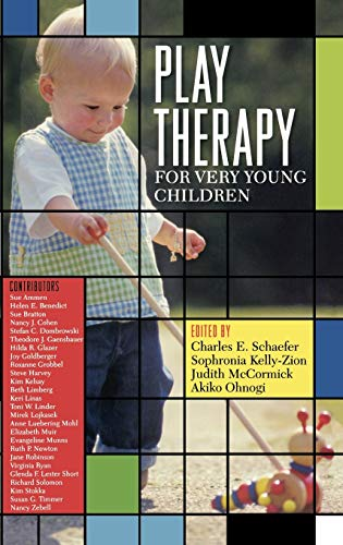 Play Therapy for Very Young Children: Charles E. Schaefer