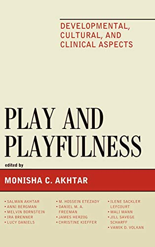 9780765707604: Play and Playfulness: Developmental, Cultural, and Clinical Aspects