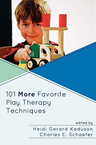 9780765708007: 101 More Favorite Play Therapy Techniques (Child Therapy)