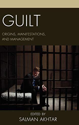 9780765708991: Guilt: Origins, Manifestations, and Management (Margaret S. Mahler)