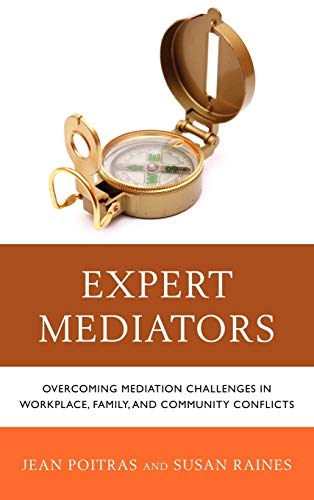 9780765709639: Expert Mediators: Overcoming Mediation Challenges in Workplace, Family, and Community Conflicts