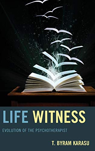 9780765709875: Life Witness: Evolution of the Psychotherapist