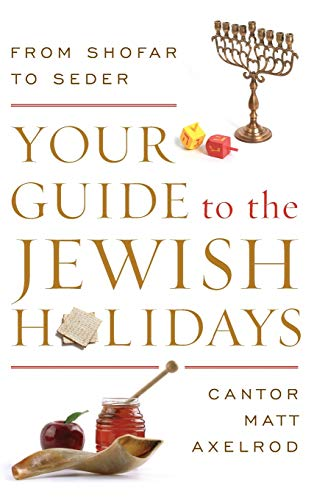 9780765709899: Your Guide to the Jewish Holidays: From Shofar to Seder