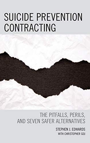 9780765709967: Suicide Prevention Contracting: The Pitfalls, Perils, and Seven Safer Alternatives