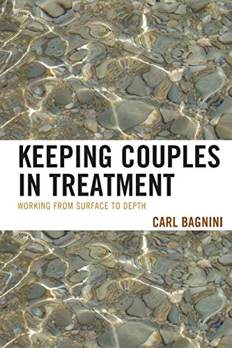 9780765710208: Keeping Couples in Treatment: Working from Surface to Depth (The Library of Object Relations)