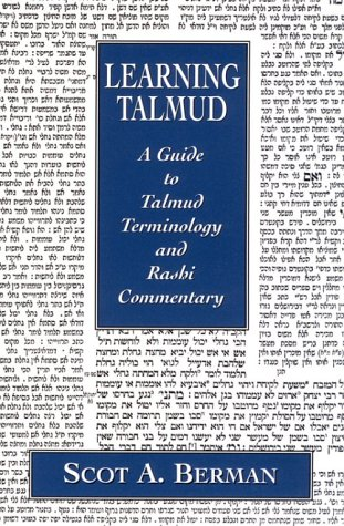 9780765759580: Learning Talmud: A Guide to Talmud Terminology and Rashi Commentary