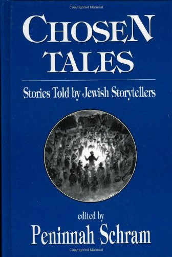 9780765759856: Chosen Tales: Stories Told by Jewish Storytellers