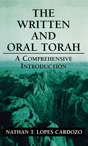 9780765759894: The Written and Oral Torah: A Comprehensive Introduction