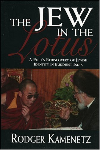 9780765760029: The Jew in the Lotus: A Poet's Rediscovery of Jewish Identity in Buddhist India