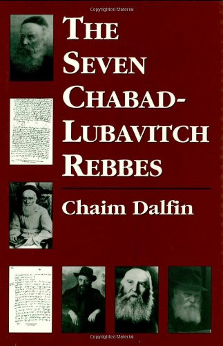 9780765760036: The Seven Chabad-Lubavitch Rebbes
