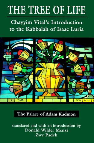 9780765760111: The Tree of Life: Chayyim Vital's Introduction to the Kabbalah of Isaac Luria: 1