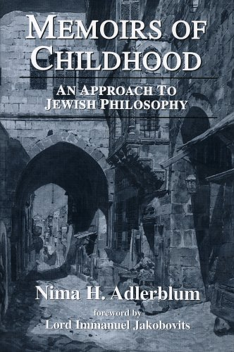 Memoirs of Childhood: An Approach to Jewish Philosophy.: Adlerblum, Nima H.
