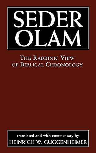 9780765760210: Seder Olam: The Rabbinic View of Biblical Chronology