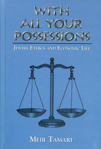 9780765760593: With All Your Possessions: Jewish Ethics and Economic Life