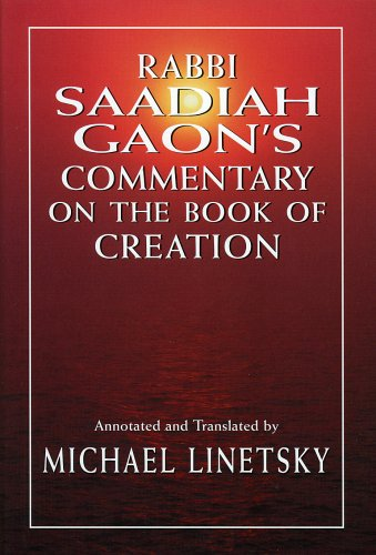 9780765760876: Rabbi Saadiah Gaon's Commentary on the Book of Creation