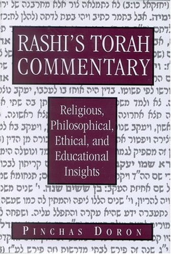 9780765760951: Rashi's Torah Commentary: Religious, Philsophical, Ethical, and Educational Insights